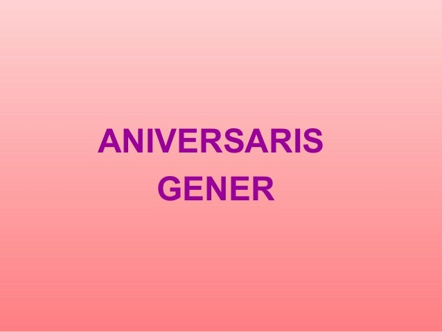 ANIVERSARIS GENER
