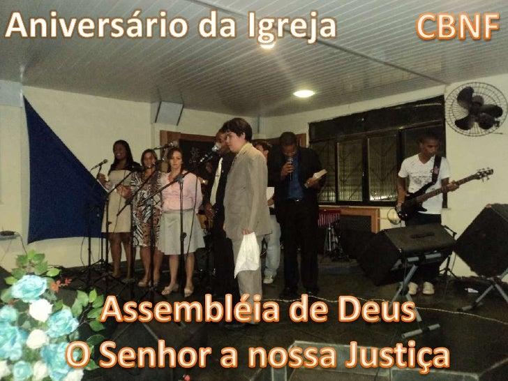 Aniversário da CBNF em abril de 2012