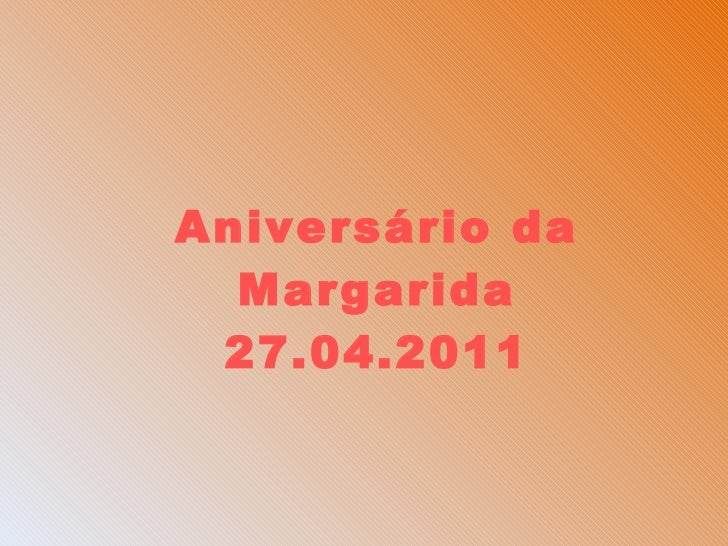 Aniversário da Margarida 27.04.2011