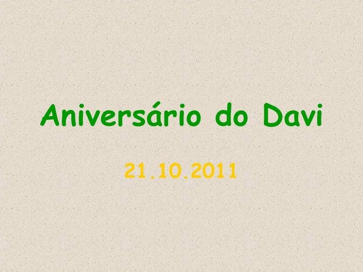 Aniversário do Davi 21.10.2011