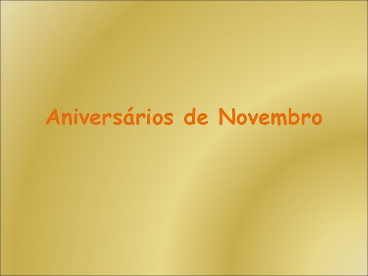 Aniversários de Novembro