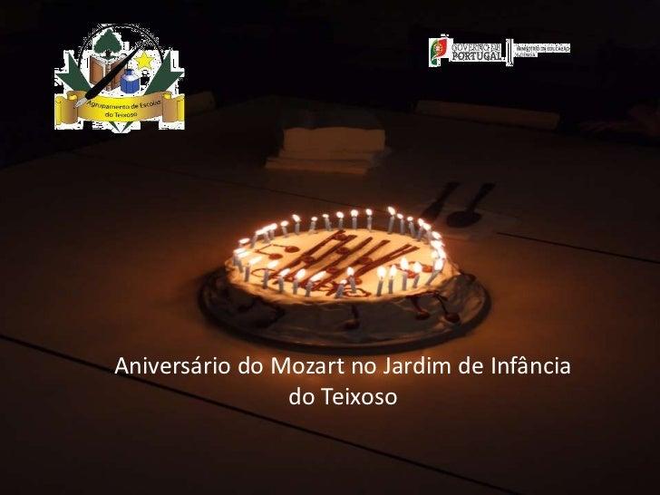 Aniversário do Mozart no Jardim de Infância                do Teixoso