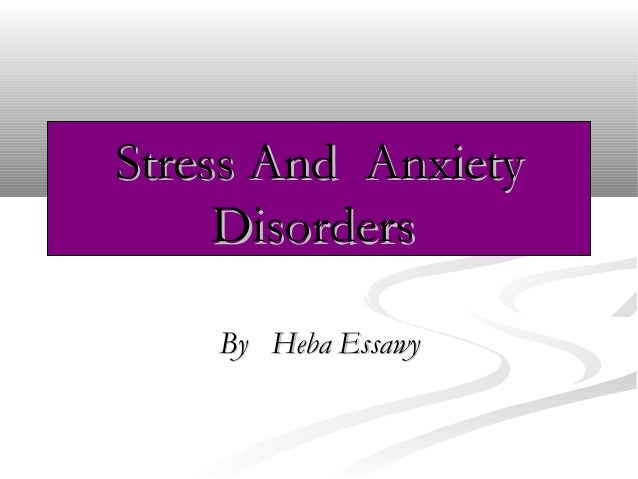 stress and Anxiety Disorder