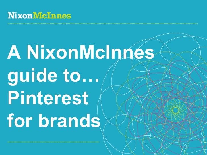 A NixonMcInnes guide to… Pinterest  for brands