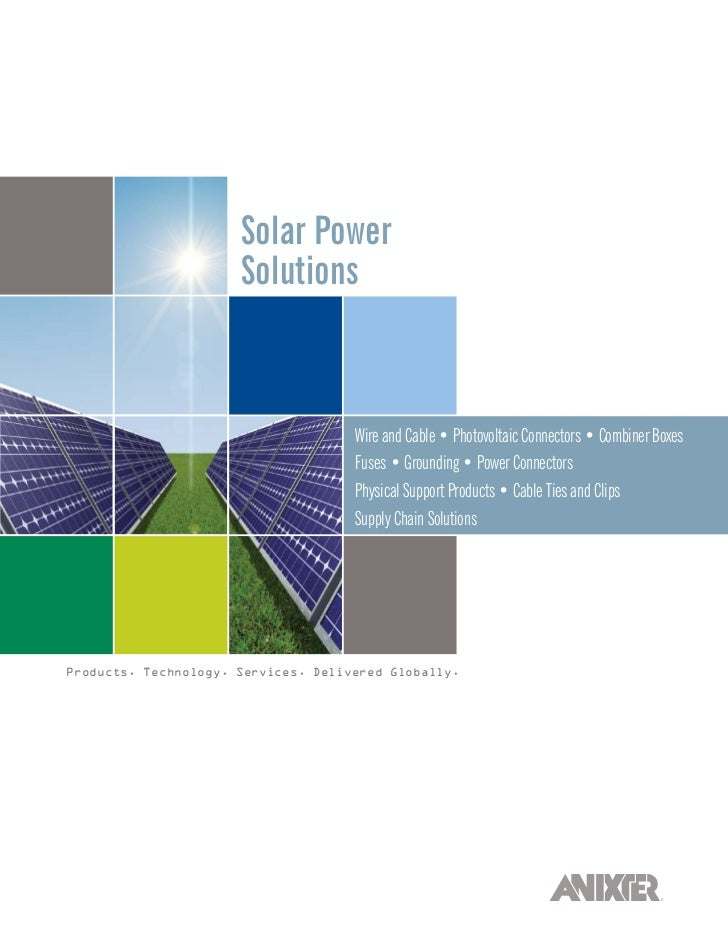 Solar Power                      Solutions                                     Wire and Cable • Photovoltaic Connectors • ...