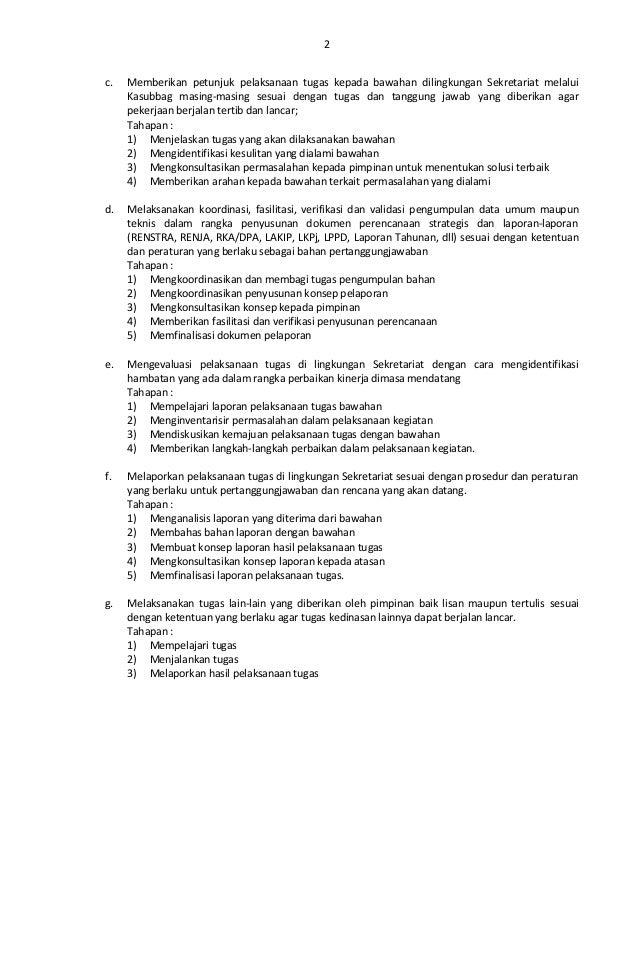 2  c. Memberikan petunjuk pelaksanaan tugas kepada bawahan dilingkungan Sekretariat melalui  Kasubbag masing-masing sesuai...