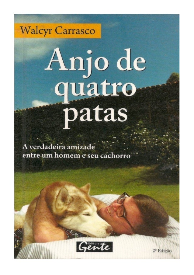 Anjo de Quatro Patas by Walcyr Carrasco