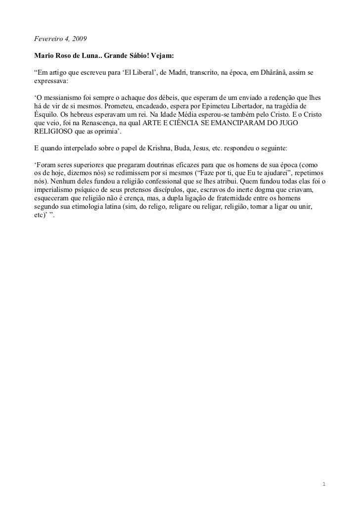 """Fevereiro 4, 2009  Mario Roso de Luna.. Grande Sábio! Vejam:  """"Em artigo que escreveu para 'El Liberal', de Madri, transcr..."""