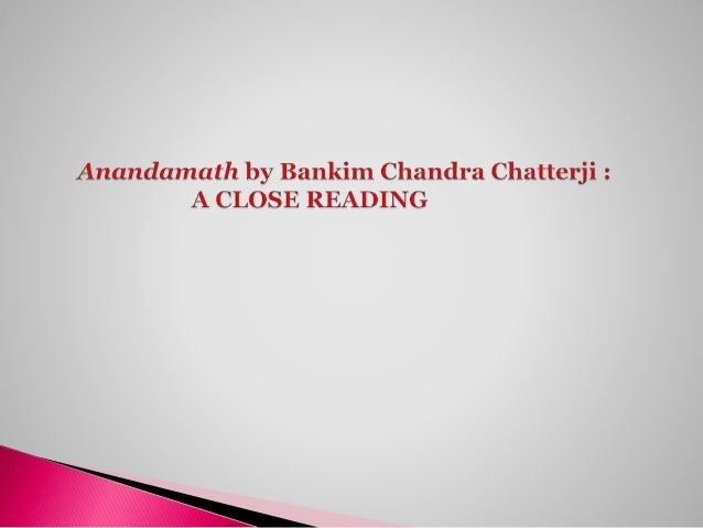 bankim chandra Bankim chandra chatrapaddhay or bankim chandra chatterjee is the famous novelist in bangaliif some of our favourit short story,novel written by bankim chandra are.