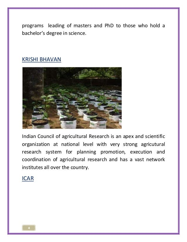 programs leading of masters and PhD to those who hold a  bachelor's degree in science.  KRISHI BHAVAN  Indian Council of a...