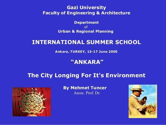 GaziUniversity    FacultyofEngineering&Architecture                 Department                     of          Urba...