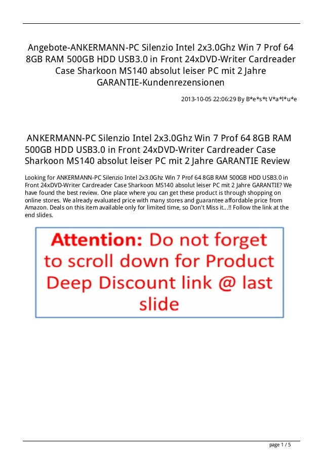 Angebote-ANKERMANN-PC Silenzio Intel 2x3.0Ghz Win 7 Prof 64 8GB RAM 500GB HDD USB3.0 in Front 24xDVD-Writer Cardreader Cas...