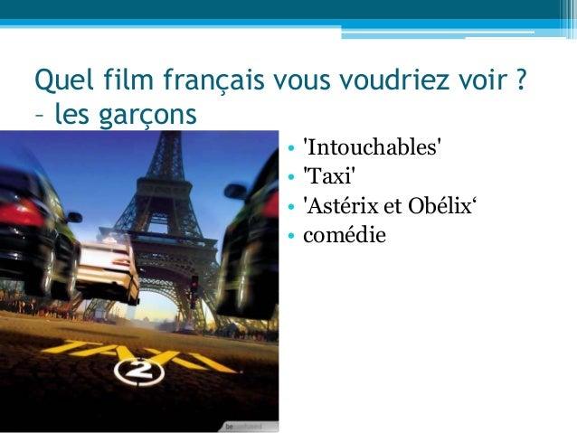 • 'Intouchables' • 'Taxi' • 'Astérix et Obélix' • comédie Quel film français vous voudriez voir ? – les garçons