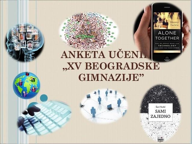 """ANKETA UČENIKA,,XV BEOGRADSKEGIMNAZIJE"""""""