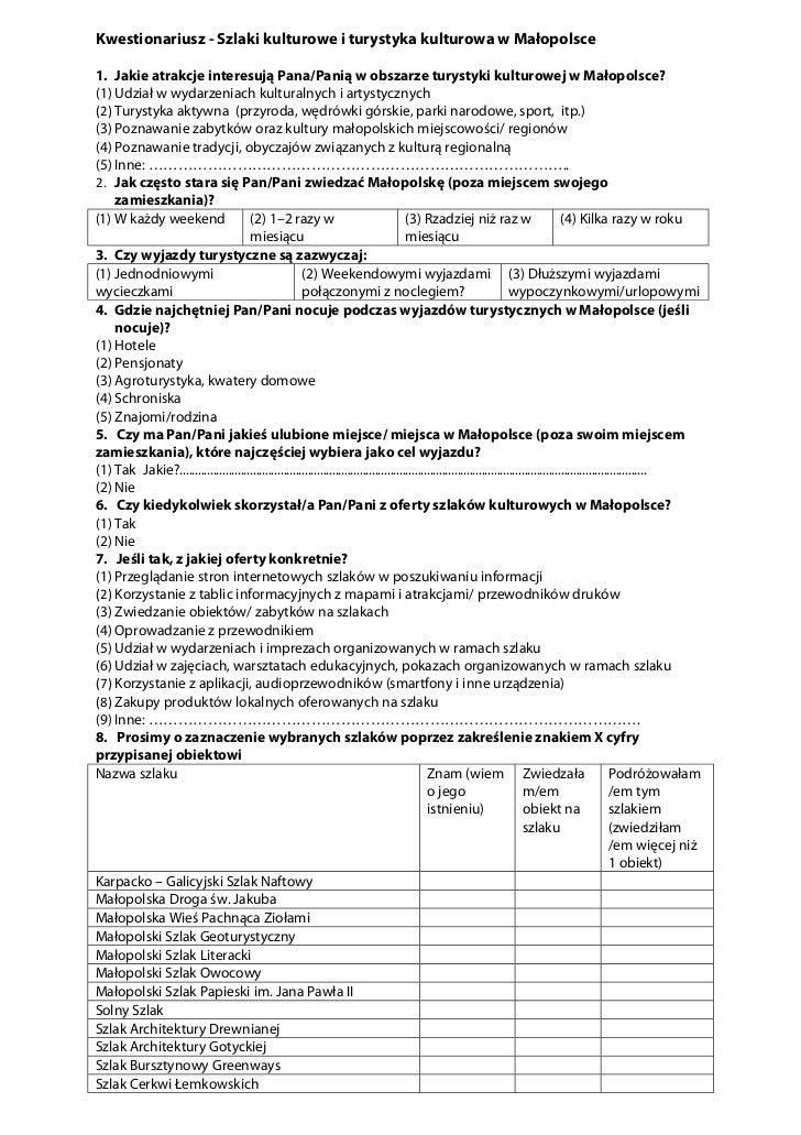 Kwestionariusz - Szlaki kulturowe i turystyka kulturowa w Małopolsce1. Jakie atrakcje interesują Pana/Panią w obszarze tur...