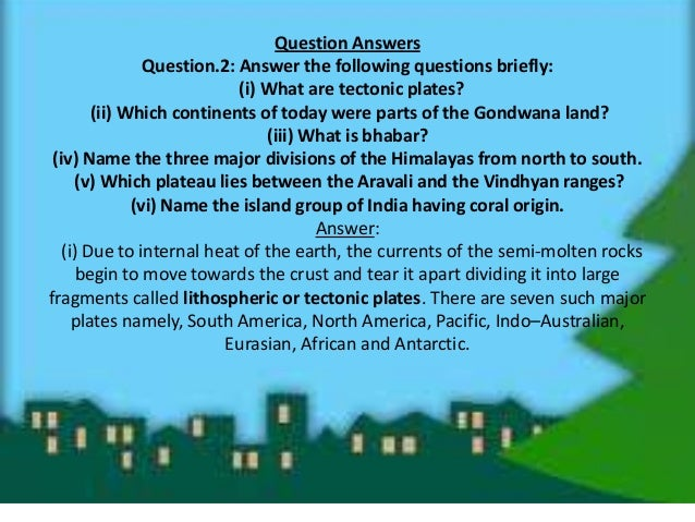 (ii) Gondwana land is the name given to the hypothetical 'super-continent' located in Southern hemisphere. Gondwana Land i...