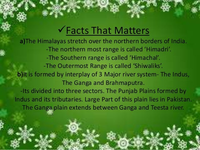 Facts That Matter -The Northern Plain also have diverse relief Features. According to this, This plain can be divided int...