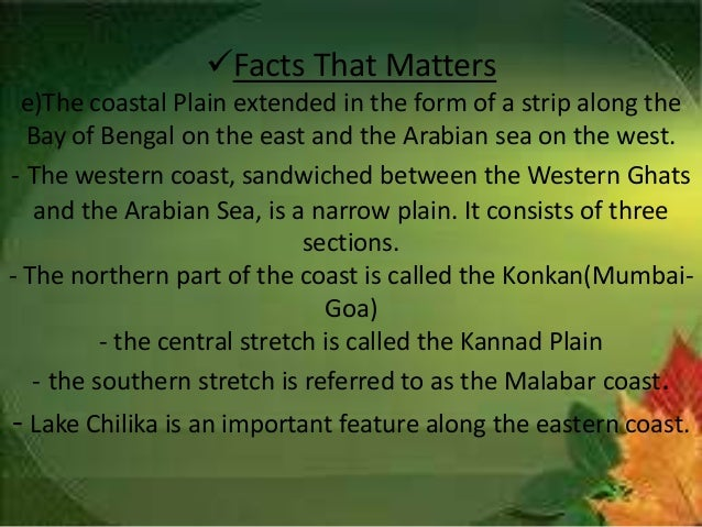 Facts That Matters f) -The Lakshadweep Islands group lying close to the Malabar coast of Kerala.This groups of islands is ...