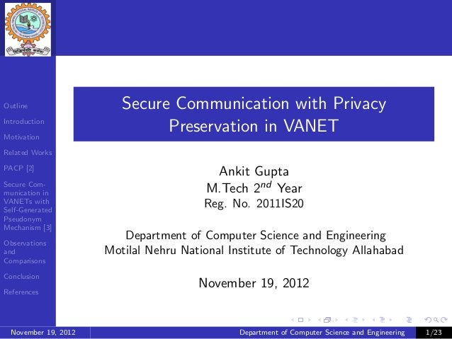 Outline                  Secure Communication with PrivacyIntroductionMotivation                               Preservatio...