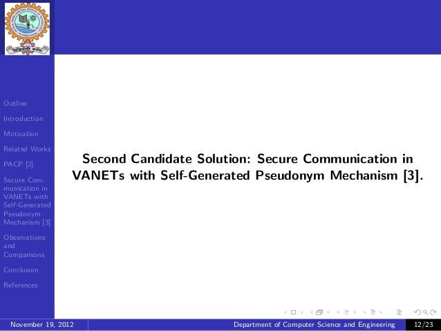 OutlineIntroductionMotivationRelated WorksPACP [2]                   Second Candidate Solution: Secure Communication inSec...