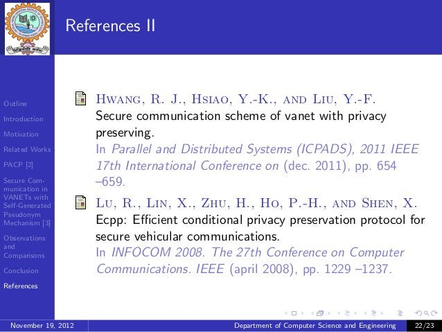 References IIOutline               Hwang, R. J., Hsiao, Y.-K., and Liu, Y.-F.Introduction          Secure communication sc...
