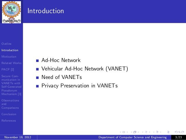 IntroductionOutlineIntroductionMotivationRelated Works                      Ad-Hoc NetworkPACP [2]              Vehicular ...
