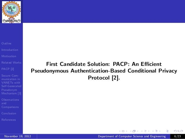 OutlineIntroductionMotivationRelated Works                       First Candidate Solution: PACP: An EfficientPACP [2]       ...