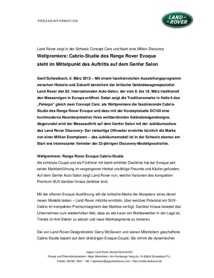 Land Rover zeigt in der Schweiz Concept Cars und feiert eine Million DiscoveryWeltpremiere: Cabrio-Studie des Range Rover ...