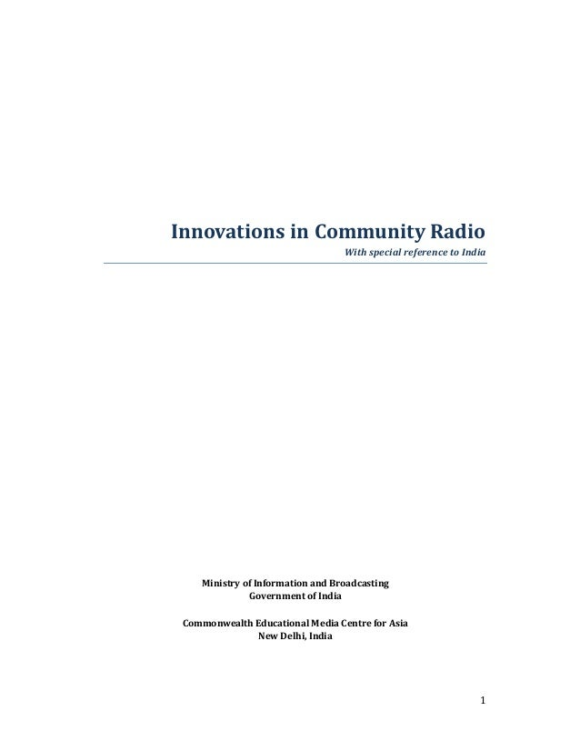 Innovations in Community Radio  With special reference to India  1  Ministry of Information and Broadcasting  Government o...