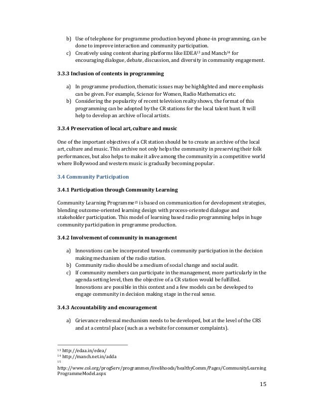 b) Use of telephone for programme production beyond phone-in programming, can be  15  done to improve interaction and comm...