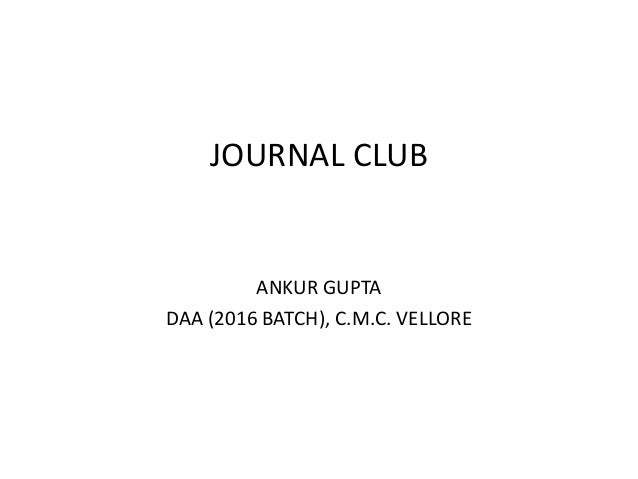 JOURNAL CLUB ANKUR GUPTA DAA (2016 BATCH), C.M.C. VELLORE