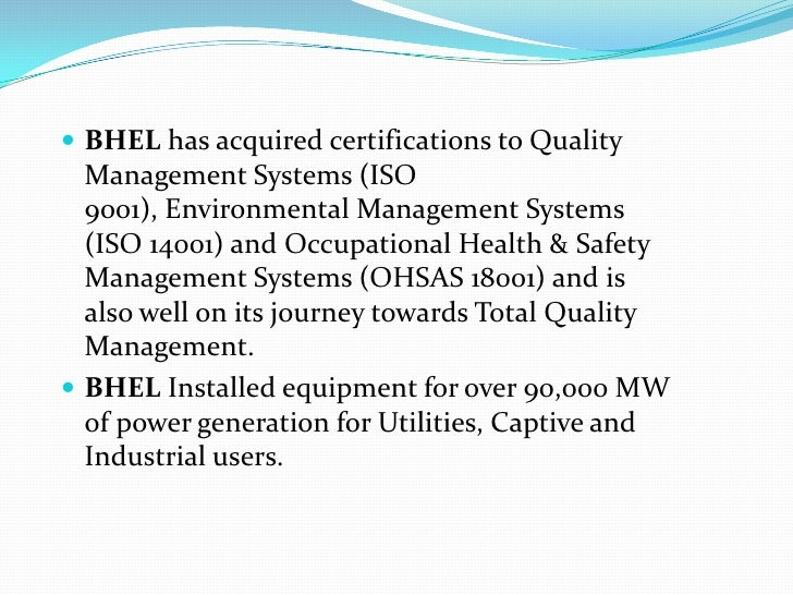 tqm in bhel He also talked about tqm an international comparison of best system and iso systems and referred to effectiveness of qmer in bhel iso: 9001-2015 introduction as risk based management was referred.