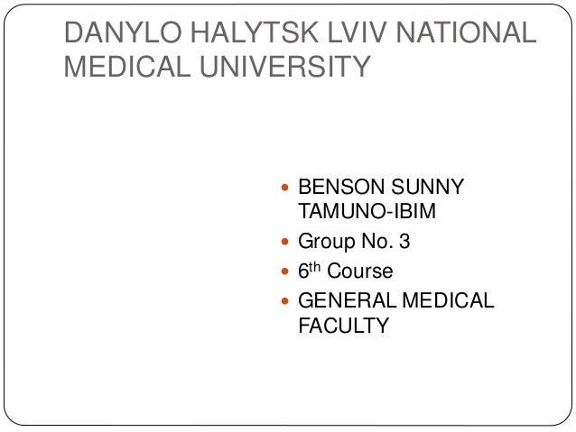 DANYLO HALYTSK LVIV NATIONAL MEDICAL UNIVERSITY  BENSON SUNNY TAMUNO-IBIM  Group No. 3  6th Course  GENERAL MEDICAL FA...