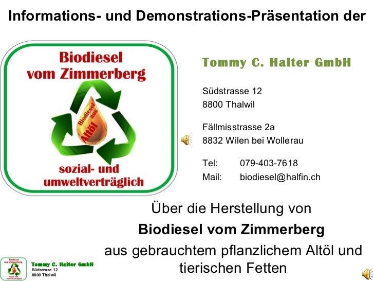 Informations- und Demonstrations-Präsentation der Über die Herstellung von  Biodiesel vom Zimmerberg   aus gebrauchtem pfl...