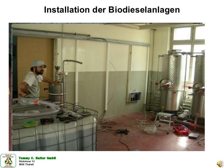 Installation der Biodieselanlagen