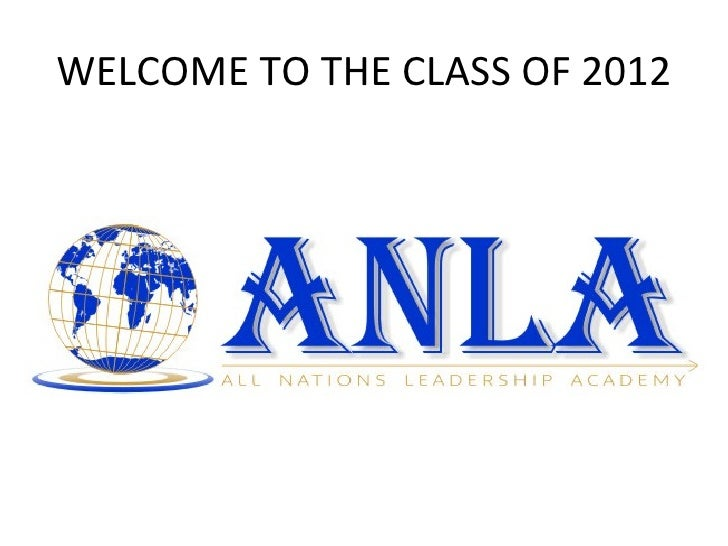 WELCOME TO THE CLASS OF 2012