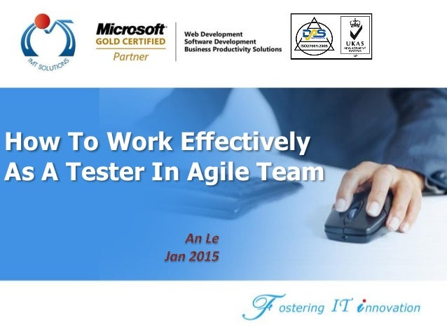 All Right reserved - © IMT 2008-2014 How To Work Effectively As A Tester In Agile Team