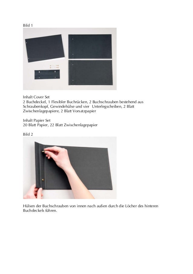 Bild 1Inhalt Cover Set2 Buchdeckel, 1 Flexibler Buchrücken, 2 Buchschrauben bestehend ausSchraubenkopf, Gewindehülse und v...