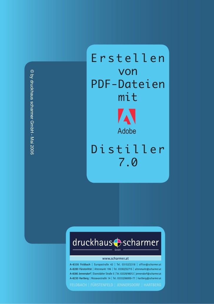 Erstellen                                              von© by druckhaus scharmer GmbH - Mai 2006                         ...