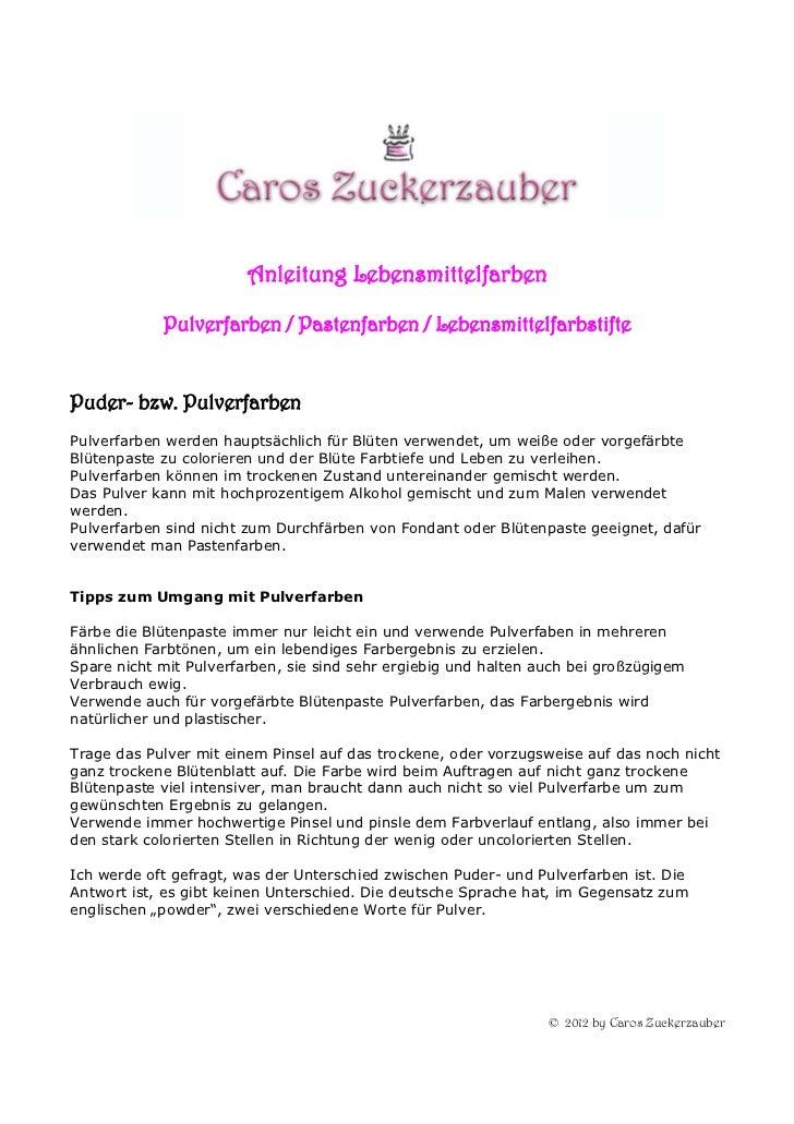 Anleitung Lebensmittelfarben            Pulverfarben / Pastenfarben / LebensmittelfarbstiftePuder- bzw. PulverfarbenPulver...