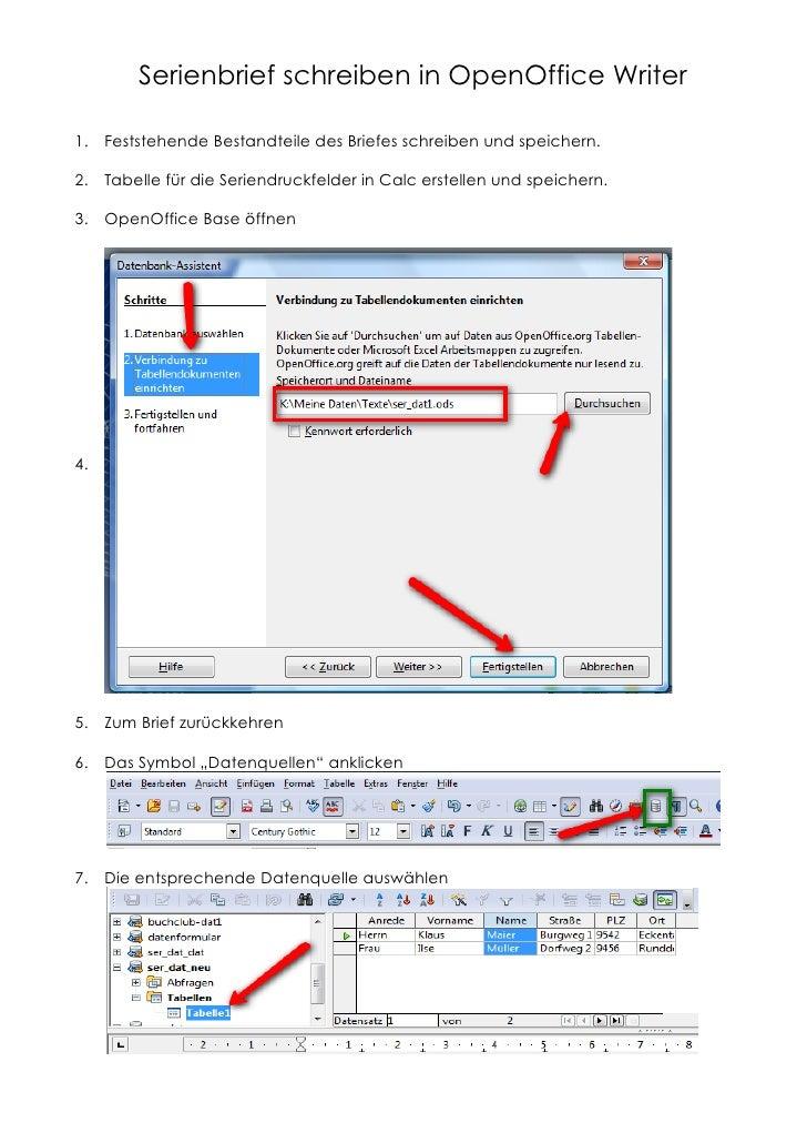 Serienbrief schreiben in OpenOffice Writer  1. Feststehende Bestandteile des Briefes schreiben und speichern.  2. Tabelle ...