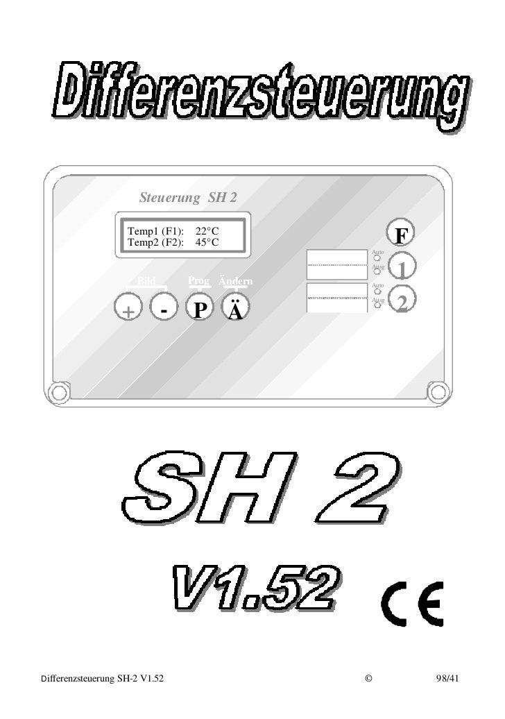 Steuerung SH 2                          Temp1 (F1):    22°C                         Temp2 (F2):    45°C                   ...