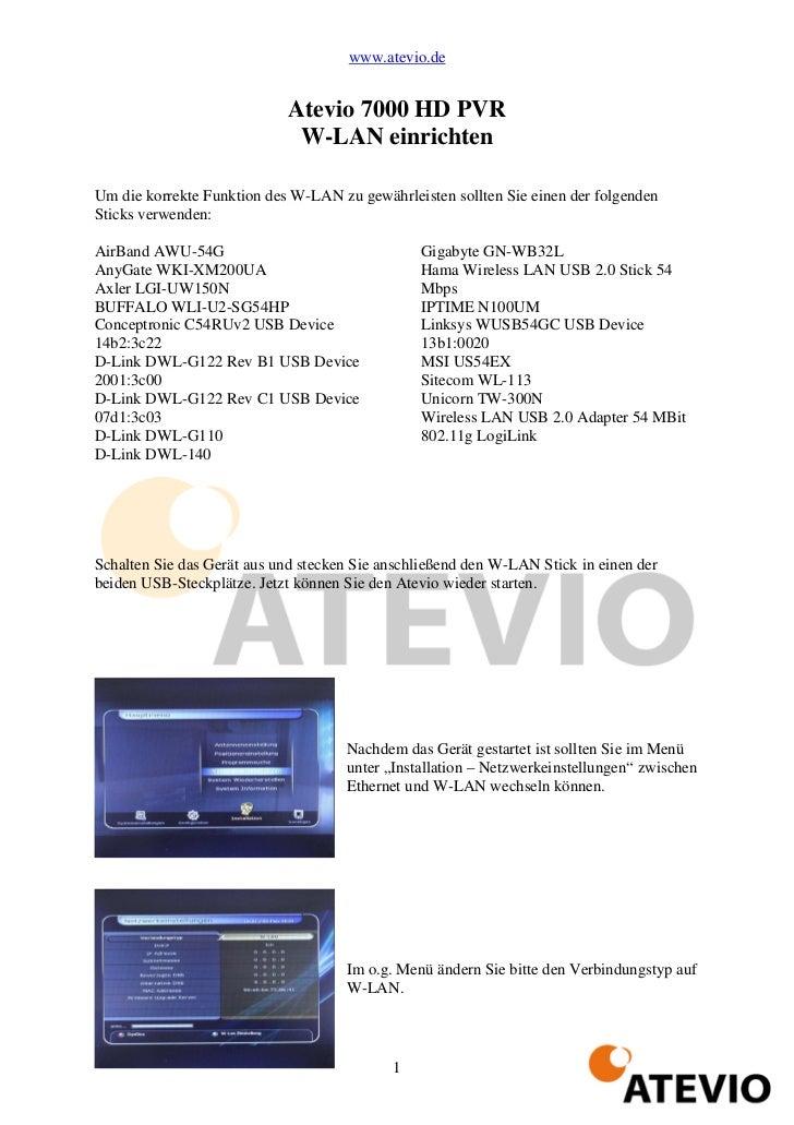 www.atevio.de                            Atevio 7000 HD PVR                             W-LAN einrichtenUm die korrekte Fu...