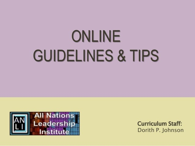Curriculum Staff: Dorith P. Johnson ONLINE GUIDELINES & TIPS