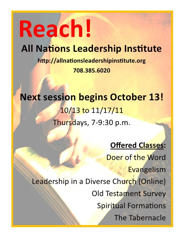 Reach!All Nations Leadership Institute   http://allnationsleadershipinstitute.org                 708.385.6020Next session...