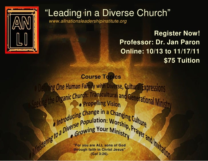 """Leading in a Diverse Church""www.allnationsleadershipinstitute.org                                               Register ..."