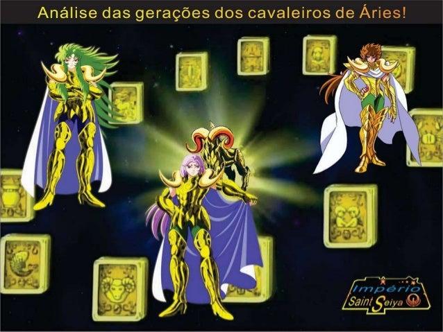       Antes de iniciar a minha análise referente aos cavaleiros de ouro de Áries, gostaria de fazer uma breve análise e...