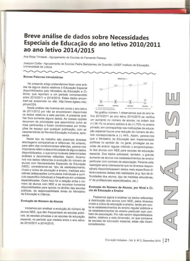 Breve análise de dados sobre Necessidades Especiais de Educação do ano letivo 2010/2011 ao ano letivo 2014/2015  Ana Rosa ...