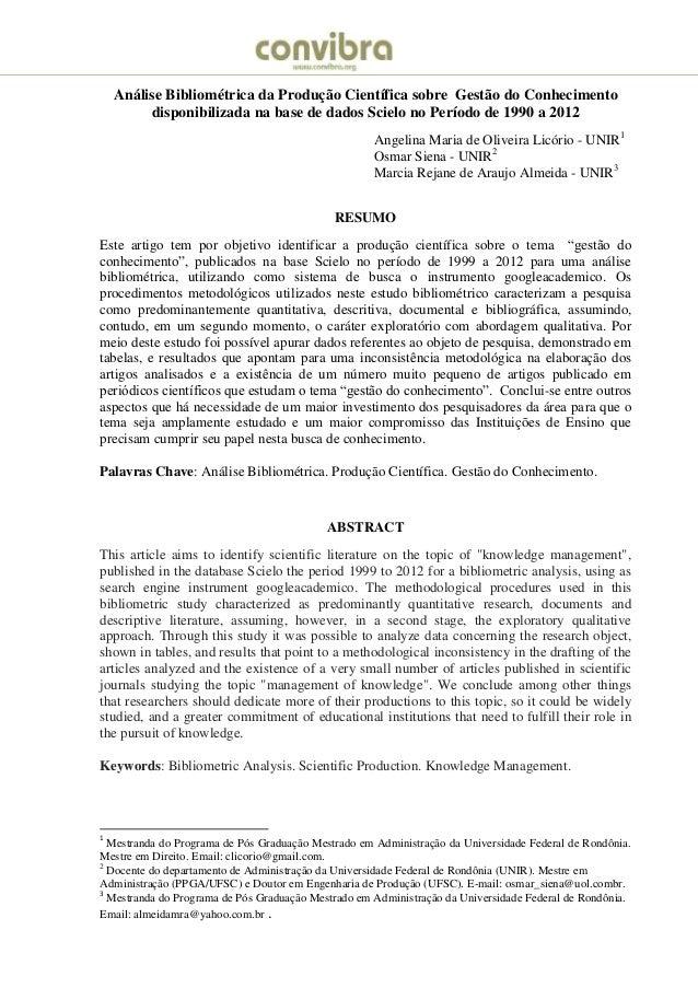 Análise Bibliométrica da Produção Científica sobre Gestão do Conhecimento disponibilizada na base de dados Scielo no Perío...
