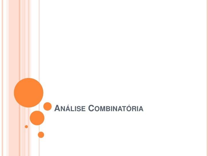 Análise Combinatória<br />